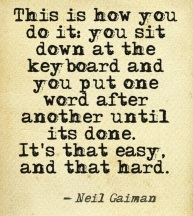 WRITING QUOTE - GAIMAN, NEIL