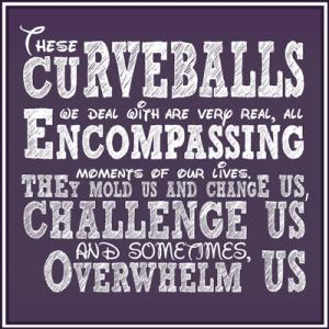 life-throws-curveballs-at-you