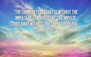 quote-William-James-the-community-stagnates-without-the-impulse-of-112250_1